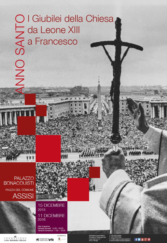 Anno Santo. I Giubilei della Chiesa da Leone XIII a Francesco